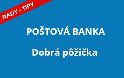 Poštová banka - Dobrá pôžička